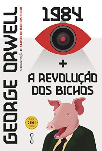 George Orwell: 1984 + A revolução dos bichos: 2 em 1