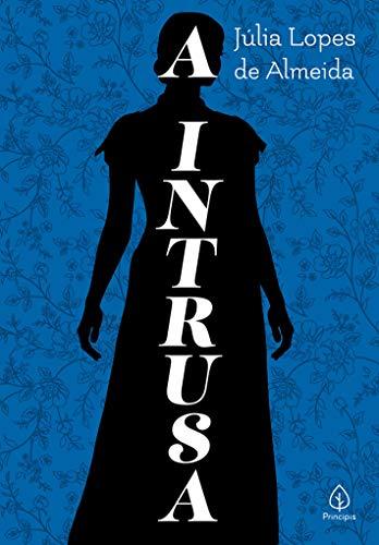 A intrusa