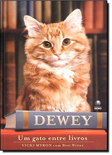 Dewey. Um Gato Entre Livros