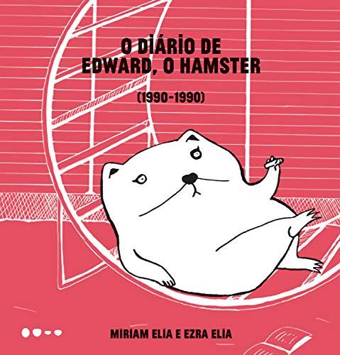 O diário de Edward, o hamster: 1990-1990