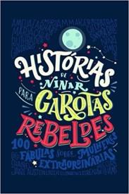 Histórias de Ninar para Garotas Rebeldes.
