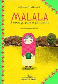 Malala – A Menina que Queria ir para a Escola.