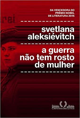 Capa do livro A Guerra Não Tem Rosto de Mulher.