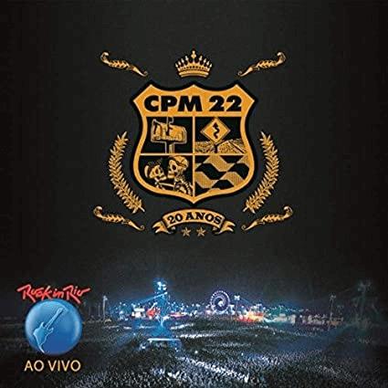 Capa do álbum CPM 22 - Ao Vivo no Rock in Rio.