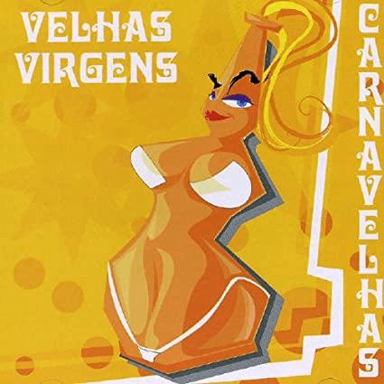 Capa do álbum Carnavelhas da banda Velhas Virgens.
