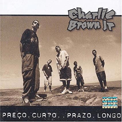 Capa do álbum Preço curto, Prazo longo do Charlie Brown Jr.