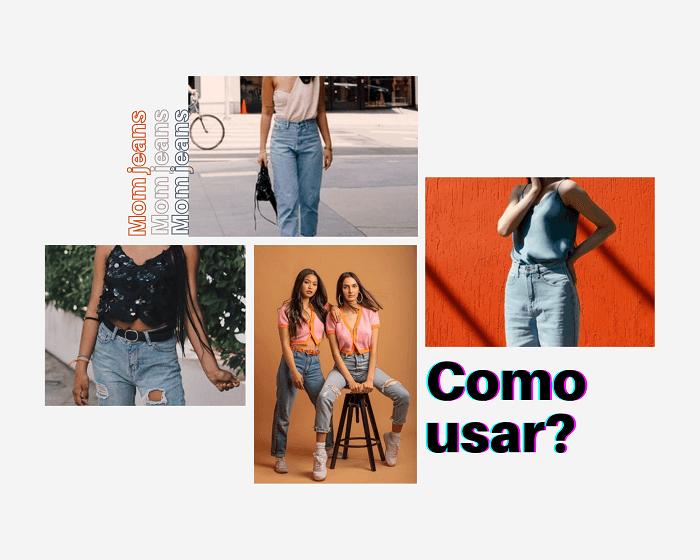 Inspirações de tendências anos 90 mom jeans