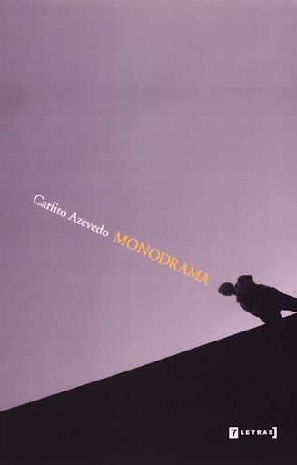 Capa do livro Monodrama, de Carlito Azevedo.