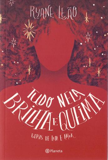 Capa do livro Tudo Nela Brilha e Queima.