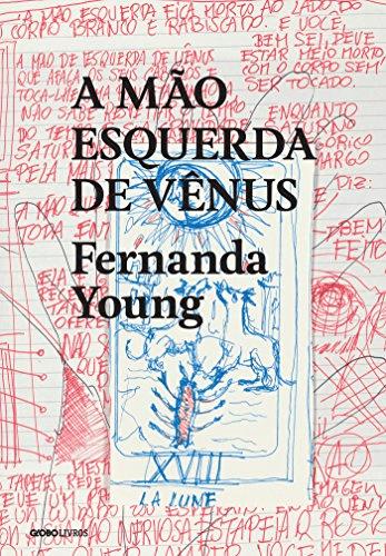 Capa do livro A Mão Esquerda de Vênus, de Fernanda Young.