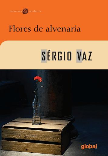 Capa do livro Flores de Alvenaria, de Sérgio Vaz.