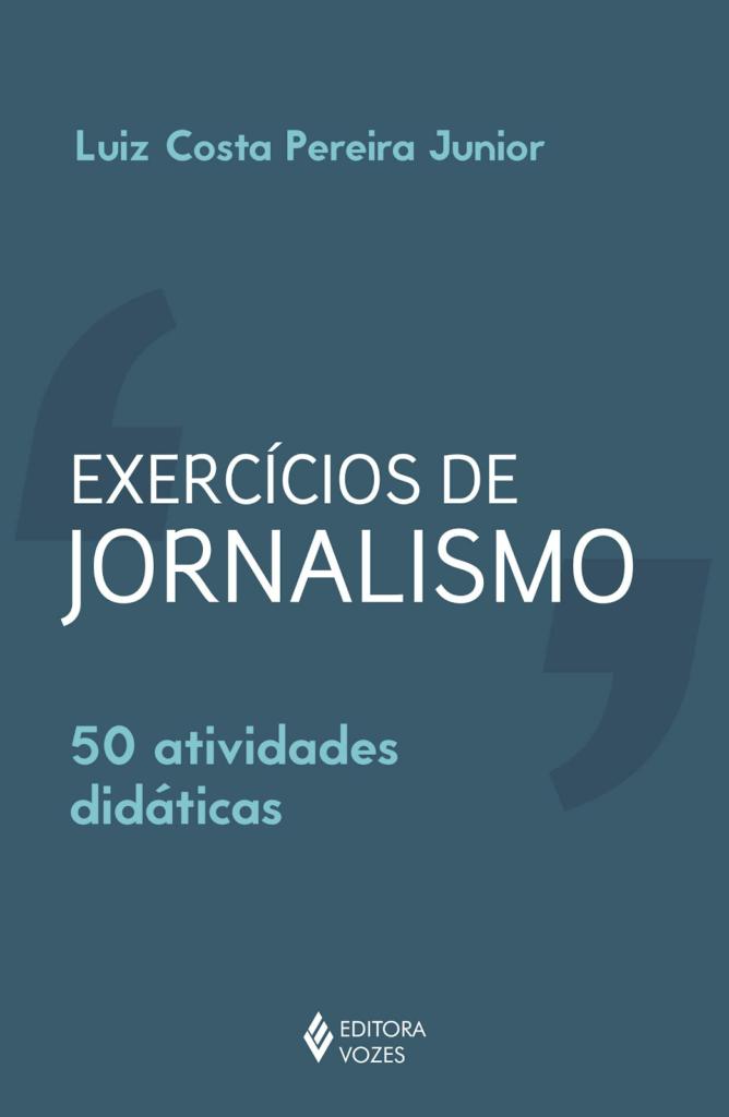 Capa do livro Exercícios de Jornalismo - 50 Atividades Didáticas.