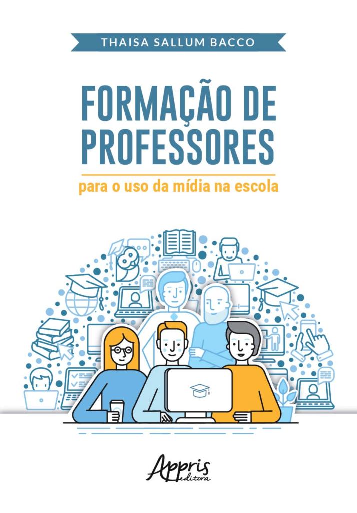 Capa do livro Formação de Professores para o uso da Mídia na Escola.
