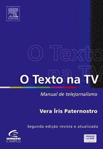 Capa do livro O Texto na TV - Manual de Telejornalismo.